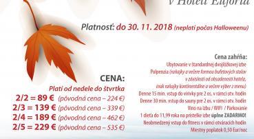 LASTMINUTE: Užite si krásne počasie v Tatrách v Eufórii (15.10.-30.11.2018)